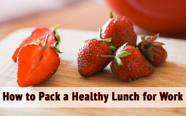 how to pack a healthy lunch for work