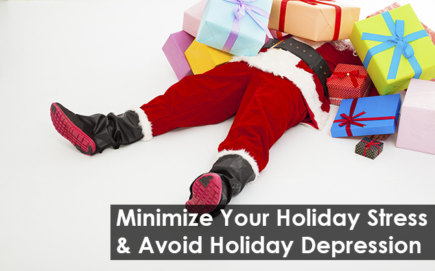 Minimize Your Holiday Stress & Avoid Holiday Depression
